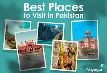 Best Places To Visit In Pakistan